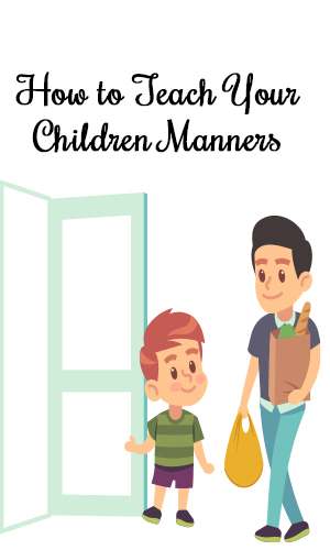 How to teach your child manners